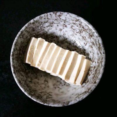 cut tofu into medium pieces